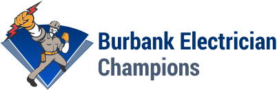 (818) 237-3545 Burbank Electrician Champions- HONEST & Same Day